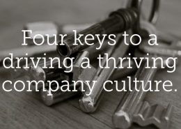 Keys to creating a thriving company culture